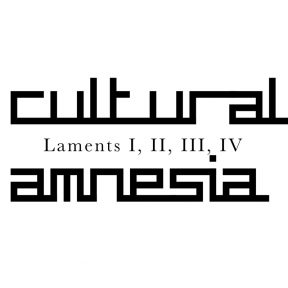 Cultural Amnesia - Laments [bleak059]