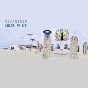 Nick R 61 - Mizantrip