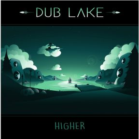 Higher – Dub Lake