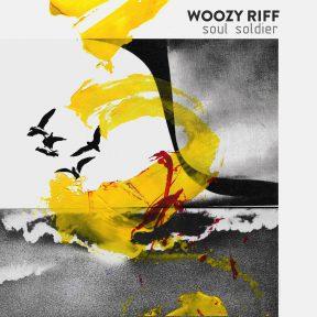 Woozy Riff - Soul Soldier
